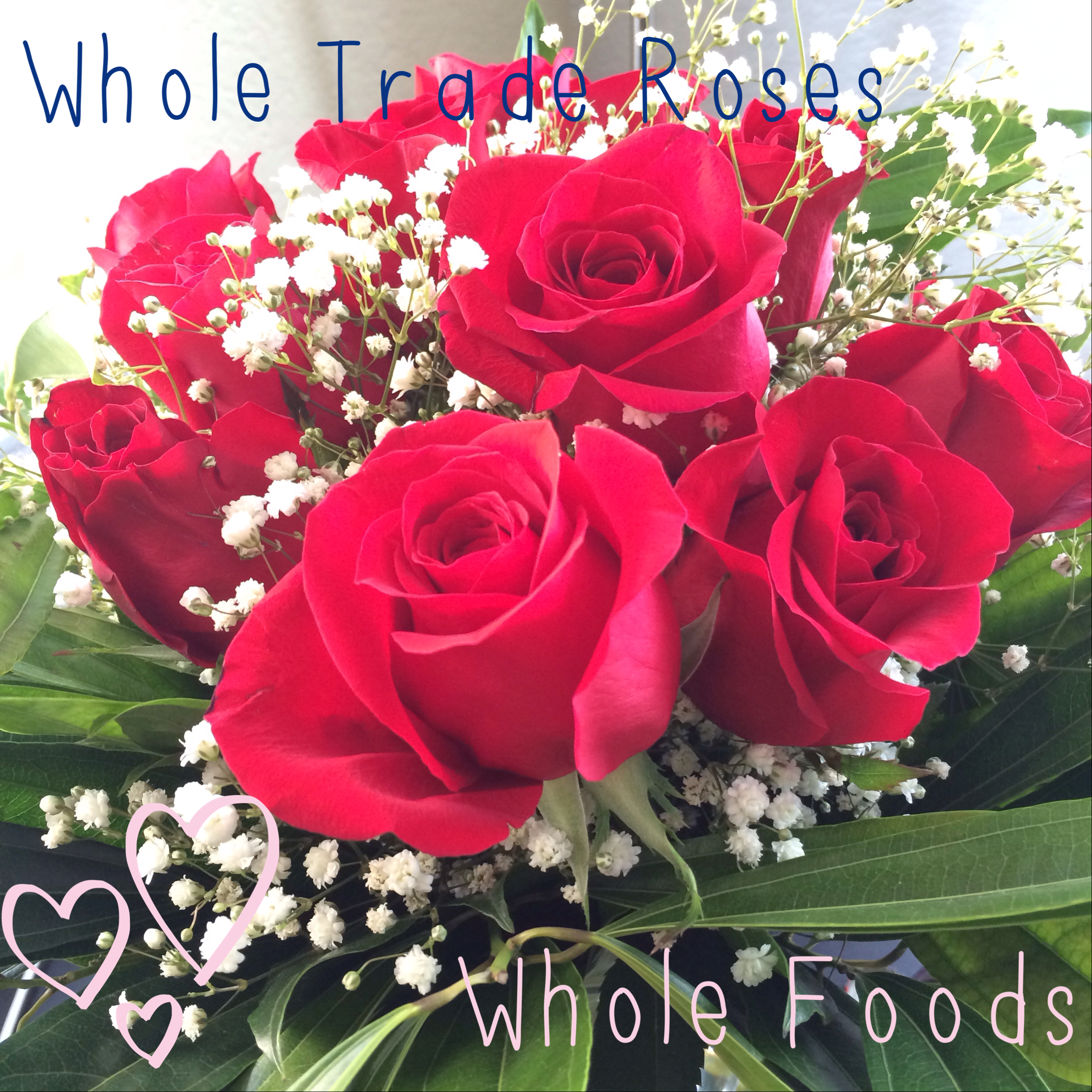 Whole Foods Roses Valentines